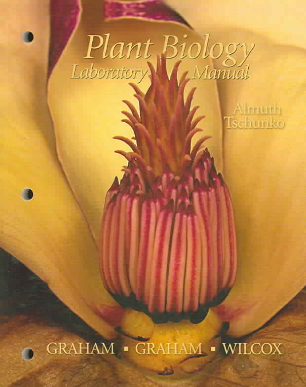 Benjamin-Cummings Publishing Company Plant Biology Laboratory Manual by Tschunko, Almuth [Paperback] at Sears.com